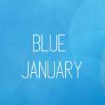 Surviving The January Blues